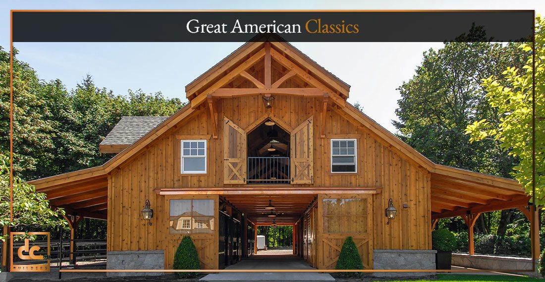 Barn Designs 101 Great American Classics Dc Builders Blog